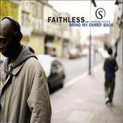 Click here for more info about 'Faithless - Bring My Family Back'