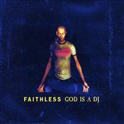 Click here for more info about 'Faithless - God Is A Dj'