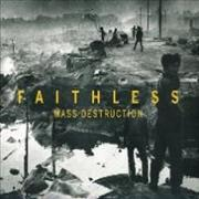 Click here for more info about 'Faithless - Mass Destruction'