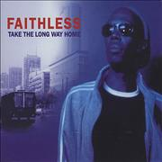 Click here for more info about 'Faithless - Take The Long Way Home'