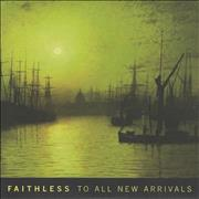 Click here for more info about 'Faithless - To All New Arrivals'
