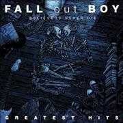 Click here for more info about 'Fall Out Boy - Believers Never Die - Greatest Hits'
