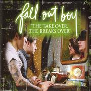 Click here for more info about 'Fall Out Boy - The Take Over, The Breaks Over'