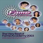 Click here for more info about 'Fame Academy - The Very Best Of Fame Academy 2003'