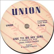 Click here for more info about 'Family Choice - Use To Be My Girl'