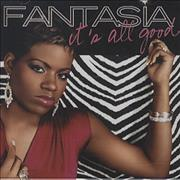 Click here for more info about 'Fantasia - It's All Good'