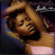 Click here for more info about 'Fantasia - Truth Is'