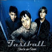Click here for more info about 'Fastball - You're An Ocean'