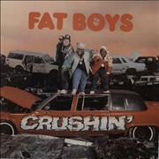Click here for more info about 'Fat Boys - Crushin'