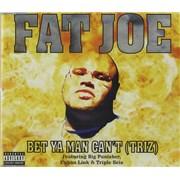 Fat Joe Bet Ya Man Can't (Triz) France CD single