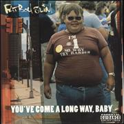 Click here for more info about 'Fatboy Slim - You've Come A Long Way, Baby'