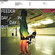 Click here for more info about 'Feeder - Day In Day Out'