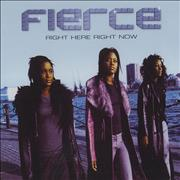 Click here for more info about 'Fierce - Right Here Right Now'