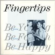 Click here for more info about 'Fingertips - Be Young Be Foolish Be Happy'