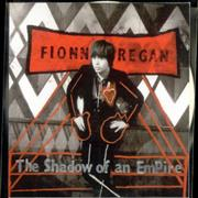 Click here for more info about 'Fionn Regan - The Shadow Of An Empire'