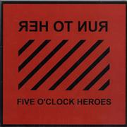 Click here for more info about 'Five O'clock Heroes - Run To Her'