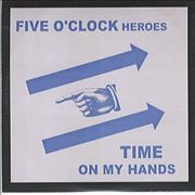 Click here for more info about 'Five O'clock Heroes - Time On My Hands'