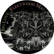 "Fleetwood Mac Big Love UK 12"" picture disc"