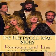 Click here for more info about 'Fleetwood Mac - Rumours And Lies: The Fleetwood Mac Story'