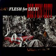 Click here for more info about 'Flesh For Lulu - Big Fun City'