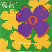Click here for more info about 'Flowered Up - It's On - Feel Pain'