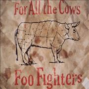 Click here for more info about 'Foo Fighters - For All The Cows'