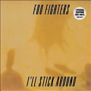Click here for more info about 'Foo Fighters - I'll Stick Around - Red Vinyl'