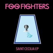 Click here for more info about 'Foo Fighters - Saint Cecilia EP - Sealed'