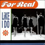 Click here for more info about 'For Real - Like I Do'