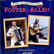 Click here for more info about 'Foster & Allen - The Worlds Of Mick Foster & Tony Allen'