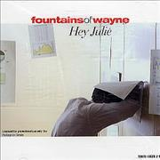 Click here for more info about 'Fountains Of Wayne - Hey Julie'