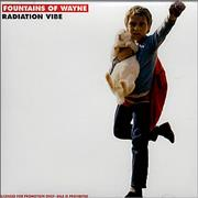 Click here for more info about 'Fountains Of Wayne - Radiation Vibe'