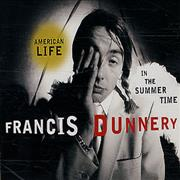 Click here for more info about 'Francis Dunnery - American Life In The Summer Time'