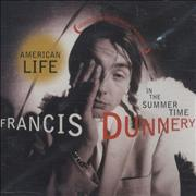 Click here for more info about 'Francis Dunnery - American Life In The Summertime'
