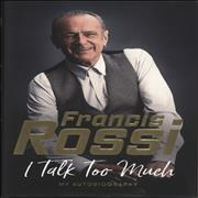 Click here for more info about 'Francis Rossi - I Talk Too Much'