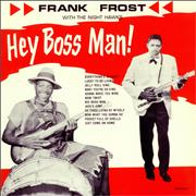 Click here for more info about 'Frank Frost - Hey Boss Man!'