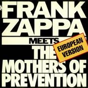 Click here for more info about 'Frank Zappa - Frank Zappa Meets The Mothers Of Prevention + Insert'