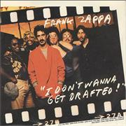 Click here for more info about 'Frank Zappa - I Don't Wanna Get Drafted'
