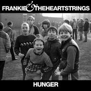 Click here for more info about 'Frankie & The Heartstrings - Hunger - Sealed'