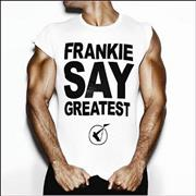Click here for more info about 'Frankie Goes To Hollywood - Frankie Say Greatest'