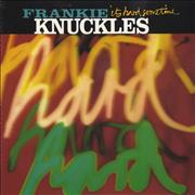 Click here for more info about 'Frankie Knuckles - It's Hard Sometime'