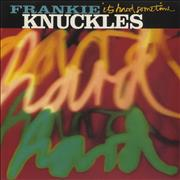 Click here for more info about 'Frankie Knuckles - It's Hard Sometimes'