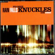 Click here for more info about 'Frankie Knuckles - Rain Falls'