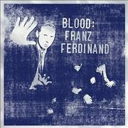 Click here for more info about 'Franz Ferdinand - Blood'