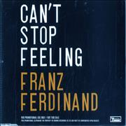 Click here for more info about 'Franz Ferdinand - Can't Stop Feeling'