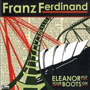 Click here for more info about 'Franz Ferdinand - Eleanor Put Your Boots On - Parts 1 & 2'