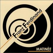 Click here for more info about 'Franz Ferdinand - Matinee'