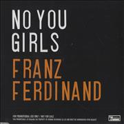 Click here for more info about 'Franz Ferdinand - No You Girls'