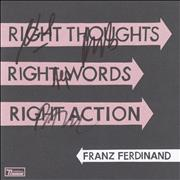 Click here for more info about 'Franz Ferdinand - Right Thoughts Right Words Wrong Action - Autographed'