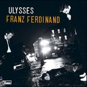 Click here for more info about 'Franz Ferdinand - Ulysses'